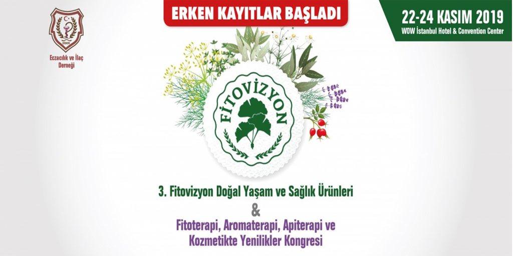 FİTOVİZYON 2019 – 3. Fitovizyon & Doğal Yaşam ve Sağlık Ürünleri Kongresi, 22-24 Kasım 2019, İstanbul, Türkiye