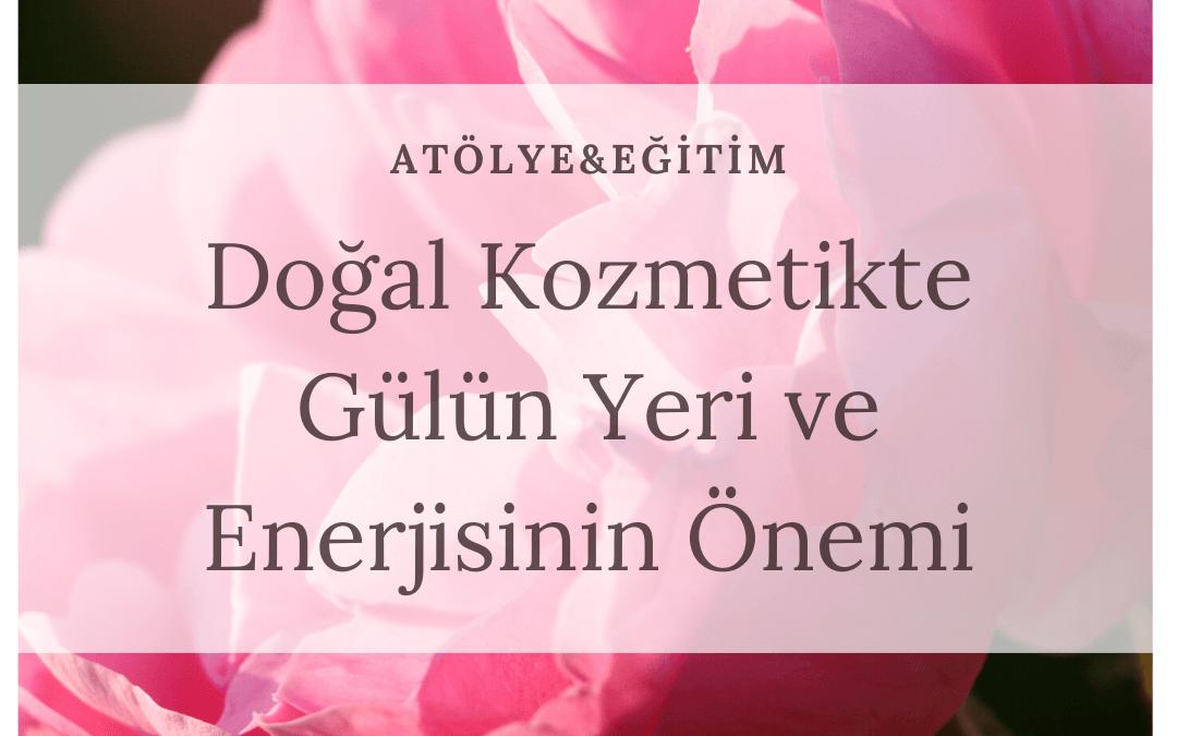 Aromaterapi 2020 – Doğal Kozmetikte Gülün Yeri ve Enerjisinin Önemi, 07 Mart 2020, Levent, İstanbul