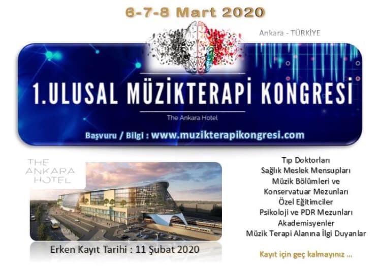 Duyuru – Müzikterapi 2020 – 1. Ulusal Müzikterapi Kongresi, 6-8 Mart 2020, Ankara, Türkiye