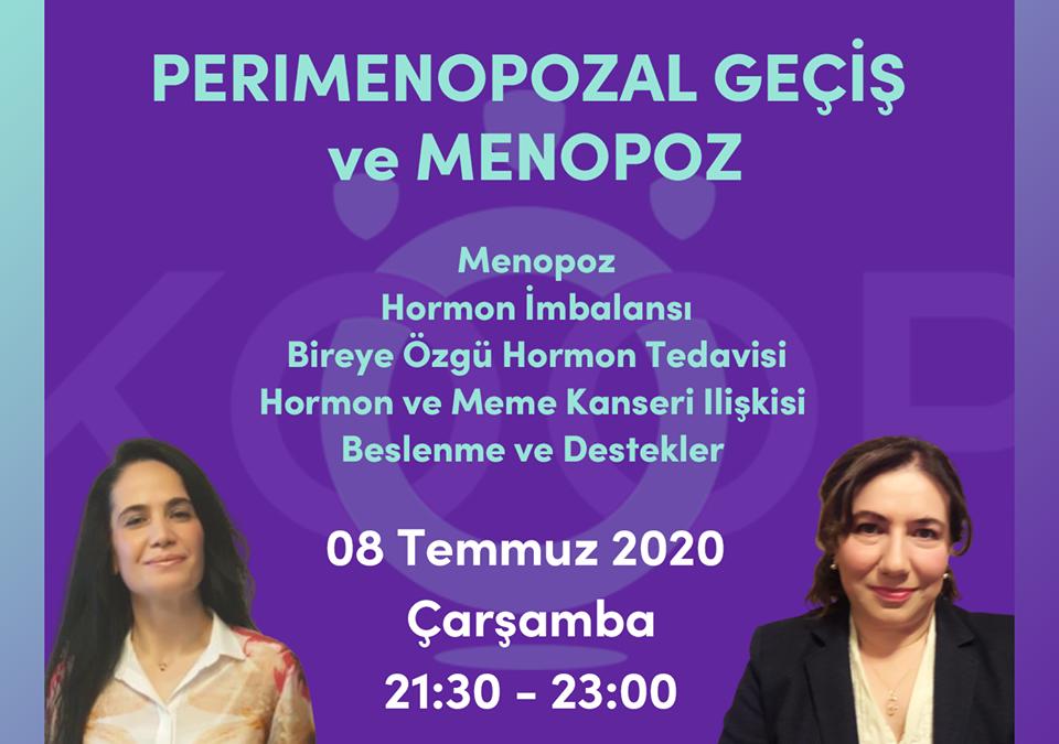 Holistik Kadın Sağlığı, 5. MODÜL: PERIMENOPOZAL GEÇİŞ ve MENOPOZ , Kadın Sağlığı Eğitimi, Webinar, 08 Temmuz 2020, Çarşamba