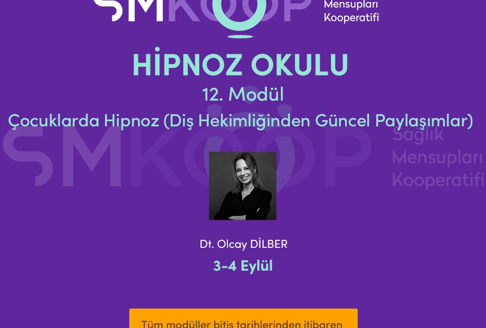 HİPNOZ OKULU – YAZ OKULU 2020, 12. MODÜL: ÇOCUKLARDA HİPNOZ (Diş Hekimliğinden Güncel Paylaşımlar), 03-04 Eylül 2020 | Ankara, Türkiye