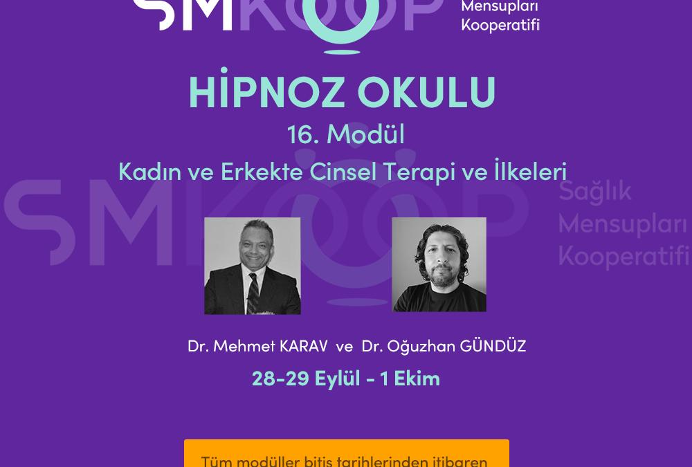 HİPNOZ OKULU – YAZ OKULU 2020, 16. MODÜL: CİNSEL İŞLEV BOZUKLUKLARINDA HİPNOTERAPİ, 28 Eylül-01 Ekim 2020 | Ankara, Türkiye
