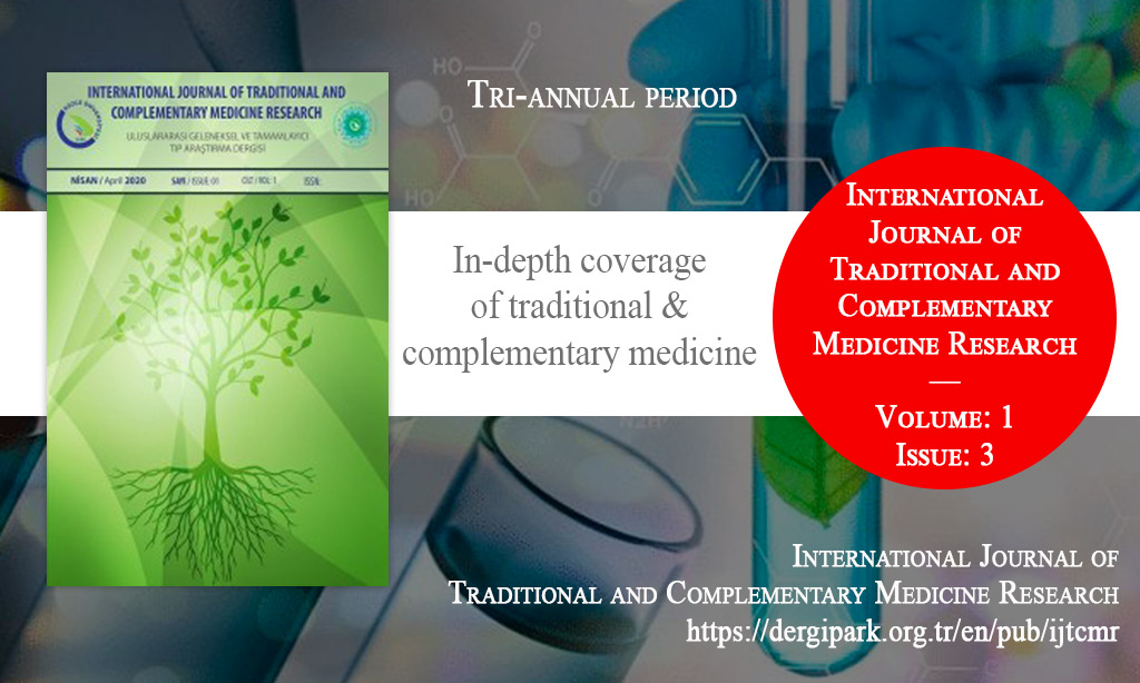 IJTCMR, Aralık 2020 – Uluslararası Geleneksel ve Tamamlayıcı Tıp Araştırma Dergisi, Yıl: 2020, Cilt: 1, Sayı: 3, Yayın Tarihi: 15 Aralık 2020