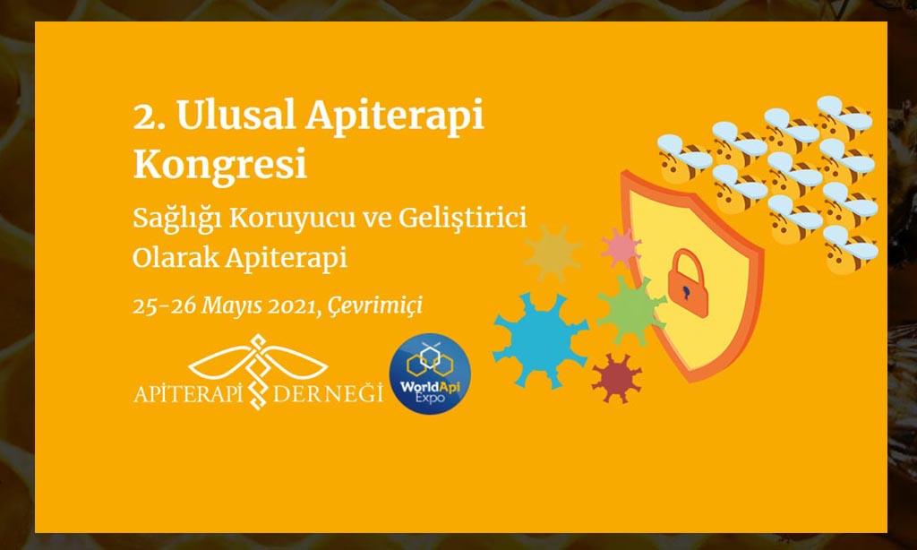 2. Ulusal Apiterapi Kongresi, 25-26 Mayıs 2021, Çevrimiçi